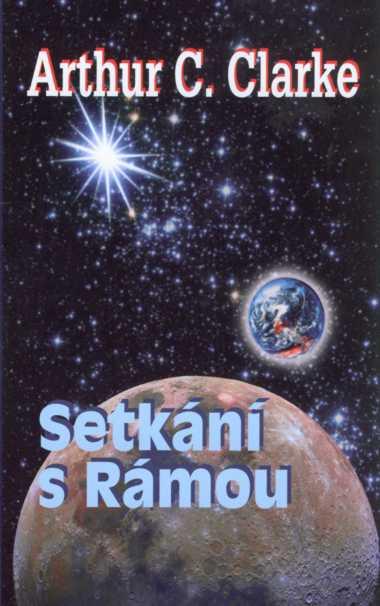 Kniha Setkání s Rámou (Arthur C. Clarke)