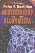 Neutroniový alchymista 2 - Střet