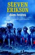 Malazská Kniha Padlých 04 - Dóm řetězů