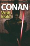 Conan - vrah králů - ed. Pevnost