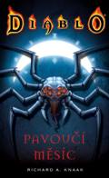 Diablo - Pavoučí měsíc