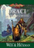 DragonLance - Kroniky 3 - Draci jarního úsvitu