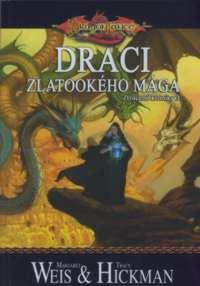 DragonLance - Ztracené Kroniky 3 - Draci zlatookého mága