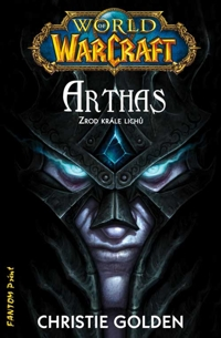 World of Warcraft - Arthas: Zrod krle lich